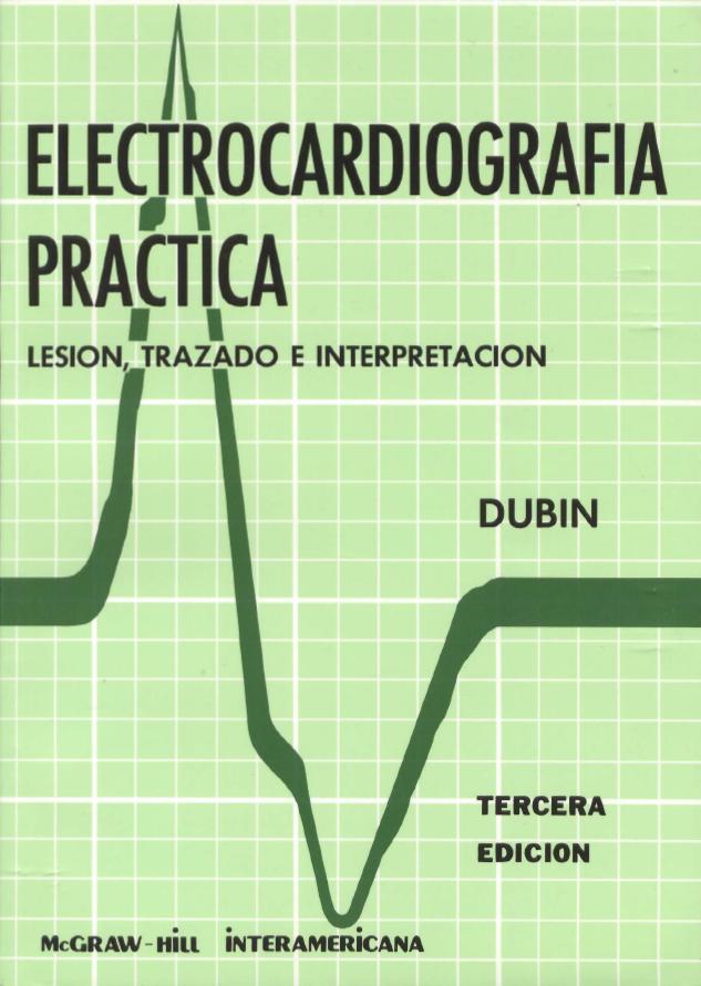 ELECTROCARDIOGRAFIA  PRACTICO DE DUBIN