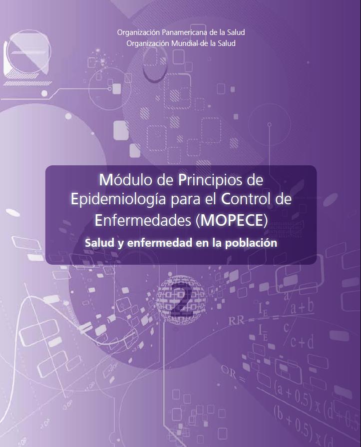 EPIDEMIOLOGÍA PARA CONTROL DE ENFERMEDADES (MOPECE)