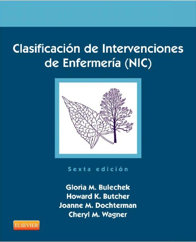 CLASIFICACIÓN DE INTERVENCIONES DE ENFERMERÍA (NIC)