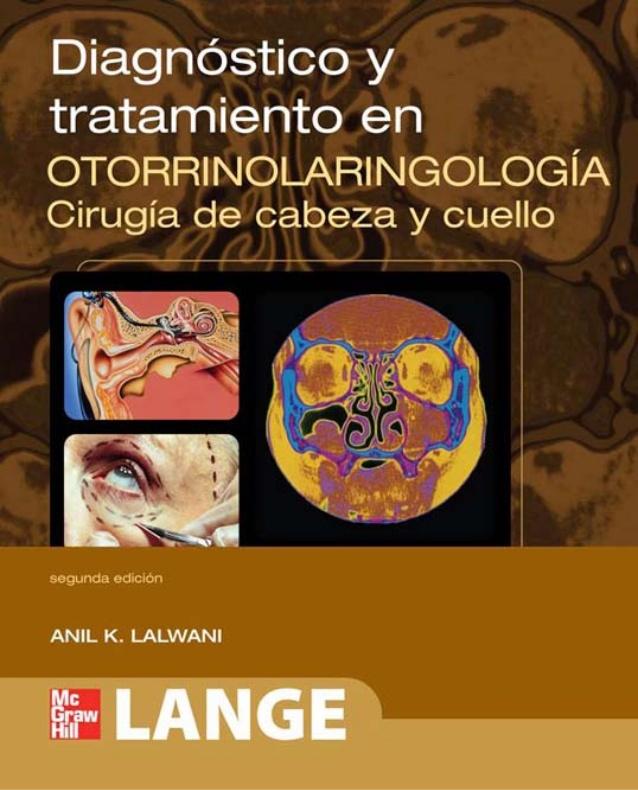 Diagnóstico y Tratamiento en Otorrinolaringología 2° Edición