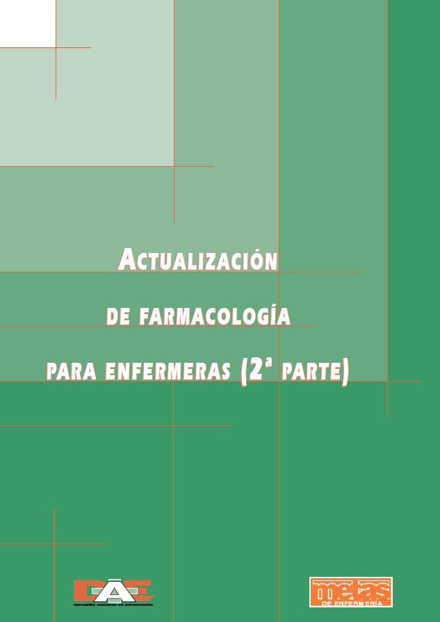 ACTUALIZACIÓN DE FARMACOLOGÍA PARA ENFERMERAS (2 PARTE)