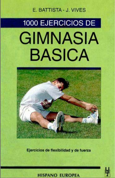 1000 ejercicios de gimnasia básica (Battista)