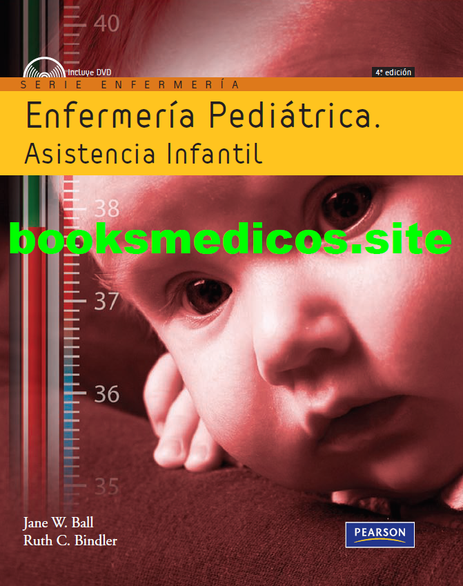 Enfermería pediátrica: Asistencia infantil 4°edición