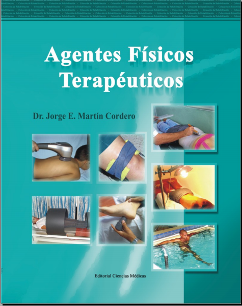 Agentes Fisicos Terapeuticos (Jorge Martin Cordero)