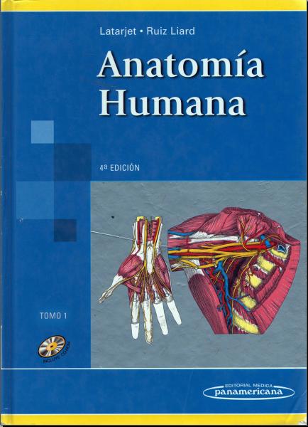 Anatomia Humana 4ta Ed. (Latarjet) Tomo 1