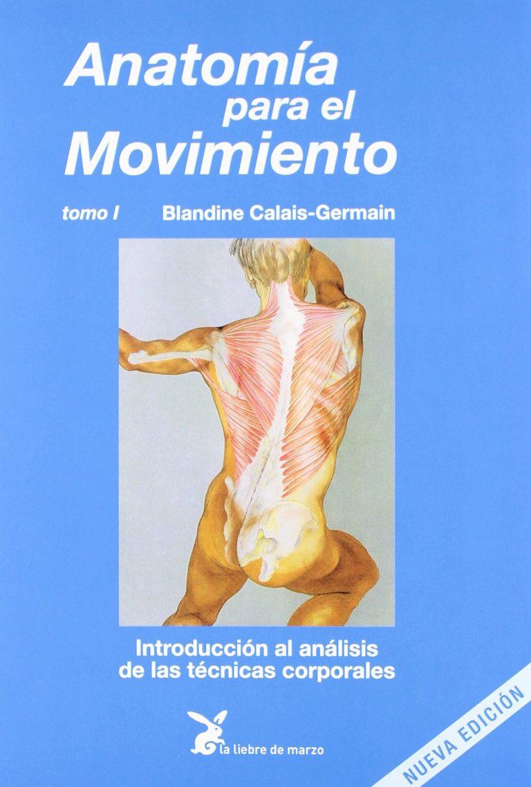 Anatomia para el movimiento (Blandine Calais y Germain)