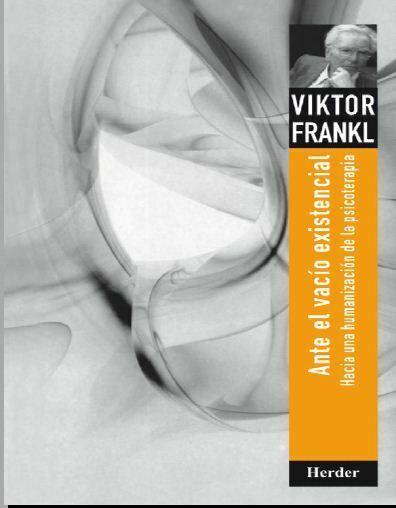 Ante el vacío existencial (Frankl)