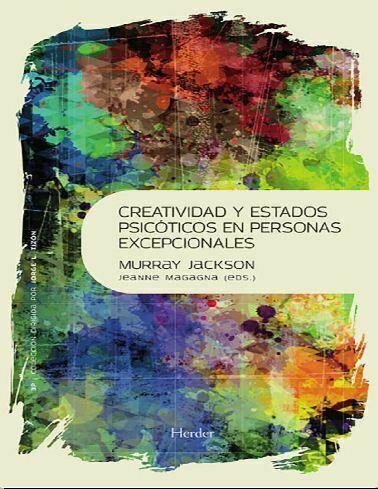 Creatividad y estados psicóticos en personas excepcionales (Jackson)