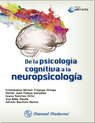 De la psicologia cognitiva a la neuropsicologia (Trapaga)