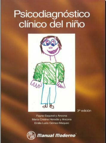 Psicodiagnostico clinico del niño (Fayne Esquivel)
