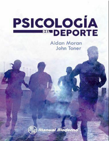 Psicologia del deporte (Moran y Toner)