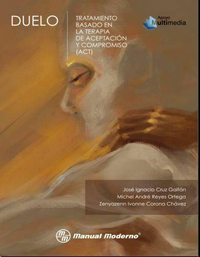 Duelo – Tratamiento basado en la terapia de aceptación y compromiso (ACT), ed-1 PDF