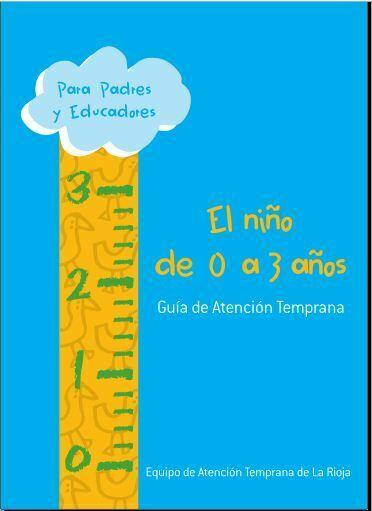 El niño de 0 a 3 años, Una guía de atención temprana (Marian Garrido) PDF