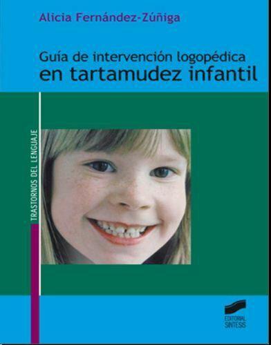 Guía de intervención logopédica en tartamudez infantil (Zuñiga) PDF