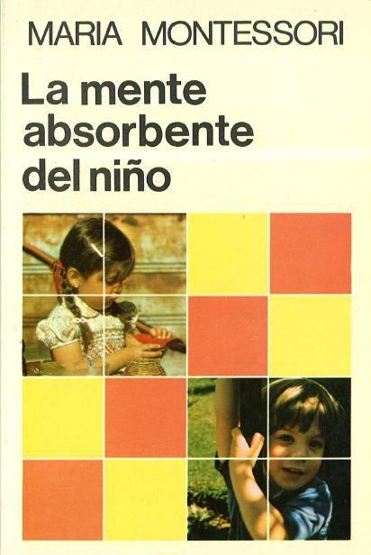 La mente absorbente del niño (Montesori) PDF