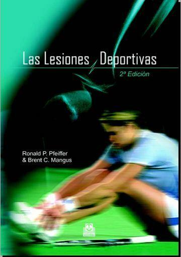 Lesiones deportivas (Ronald Pfeiffer) 2da edicion