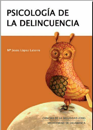 Psicologia de la delincuencia (Maria Lopez Latorre)
