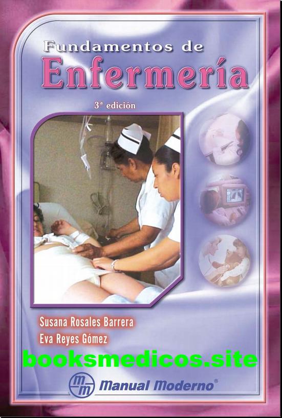 Fundamentos de Enfermería (Rosales y Reyes)