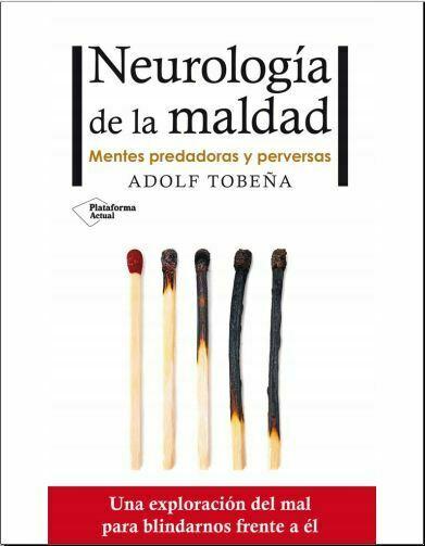 Neurologia de la maldad (Adolf Tobeña)