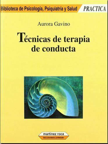 Tecnicas de terapia de conducta (Aurora Gavino) PDF