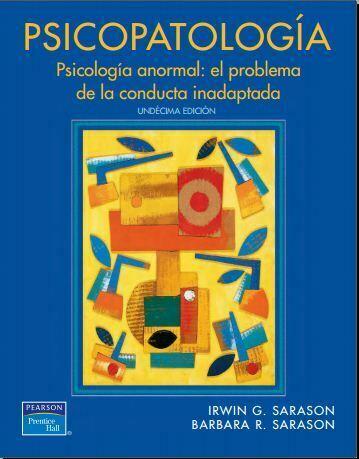 Psicopatologia – Psicologia anormal, el problema de la conducta inadaptada 11 ed (Sarason) PDF