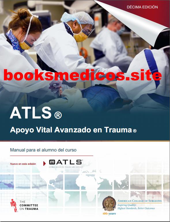 Apoyo Vital avanzado en trauma (ATLS)