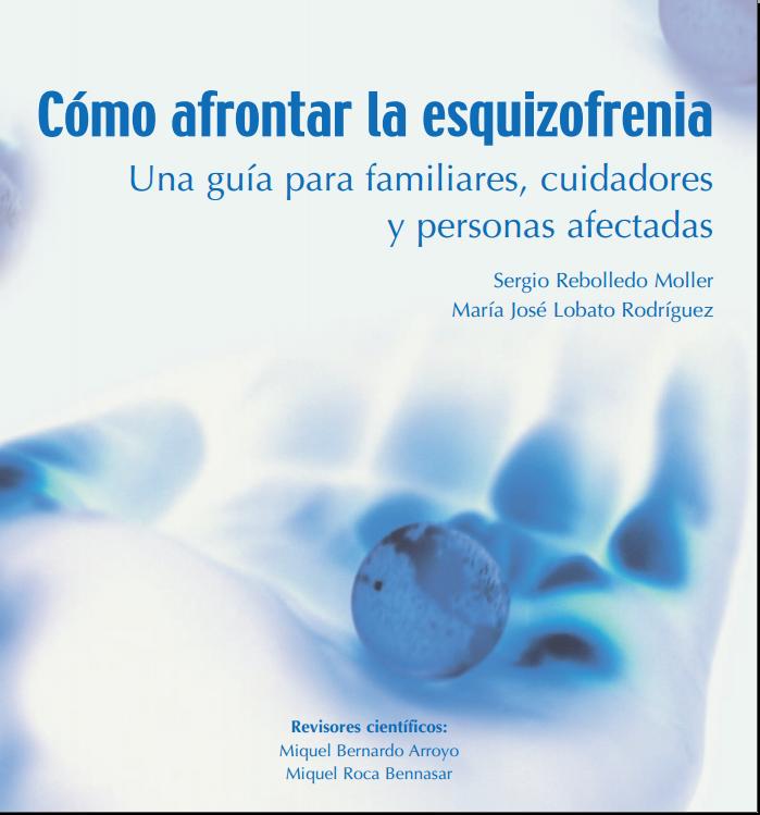 Como afrontar la Esquizofrenia (Sergio Rebolledo) PDF