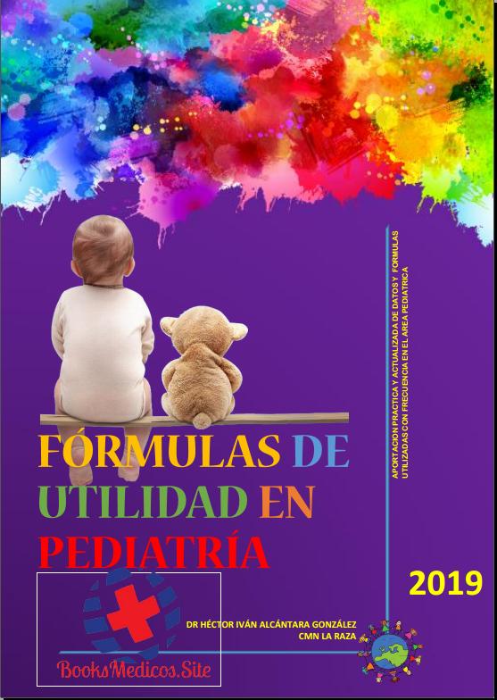 Formulas de utilidad en Pediatria 2019 (PDF)