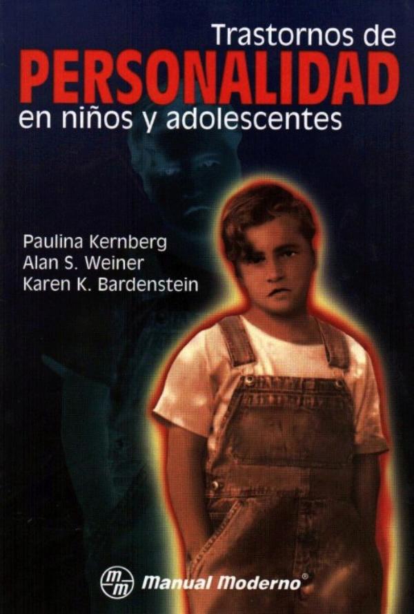 Trastornos de la personalidad en niños y adolescentes (Paulina Kernberg) PDF